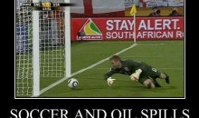 Picture Of The Day: Soccer and Oil Spills