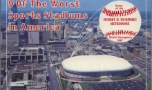 9 Of The Worst Sports Stadiums in America