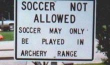 Picture Of The Day: Soccer Not Allowed