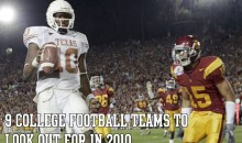 9 College Football Teams to Look Out For in 2010