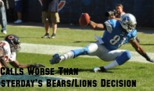 9 Calls Worse Than Yesterday's Bears/Lions Decision
