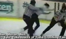 Run, Moron, Run: 11 Epic Takedowns of Field-Crashing Fans