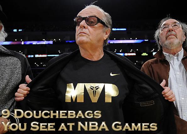 9 Douchebags You See at NBA Games