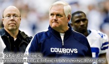 9 NFL Coaches That Could Get Their Walking Papers