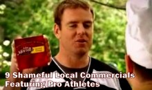 9 Shameful Local Commercials Featuring Pro Athletes