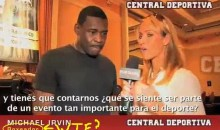 Ines Sainz Thinks Michael Irvin Is Michael Vick…And A Boxer (Video)