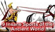 9 Insane Sports of the Ancient World