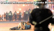 9 Most Memorable Sports Riots