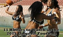 11 Hotties to Watch in the 2011 Lingerie Football All-Fantasy Game