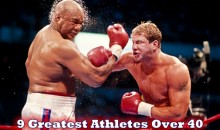 9 Greatest Athletes Over 40