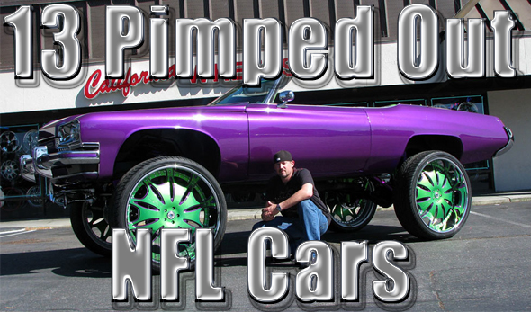 Pimped Out NFL Cars - Pimped out cars