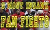 http://www.totalprosports.com/wp-content/uploads/2011/08/9-most-insane-fan-fight.jpg