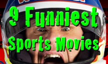 9 Funniest Sports Movies