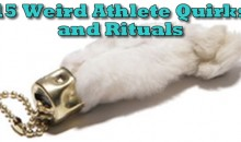 15 Weird Athlete Quirks and Rituals