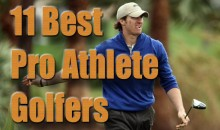 11 Best Pro Athlete Golfers