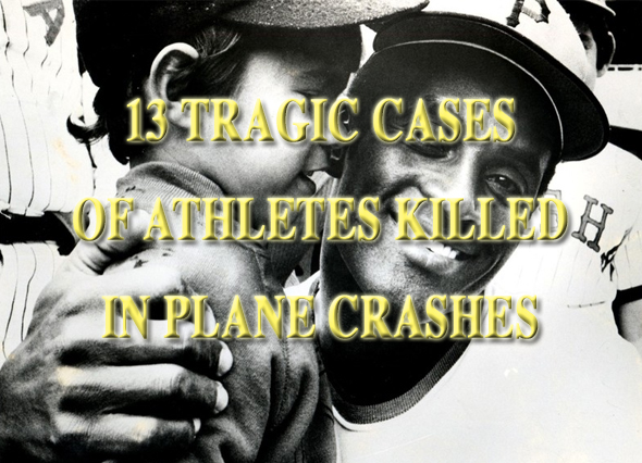athletes killed in plane crashes