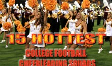 15 Hottest College Football Cheerleading Squads of 2011