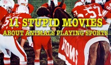11 Stupid Movies About Animals Playing Sports