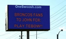 "Here Is A Look At The First ""Play Tim Tebow"" Billboard (Pics)"