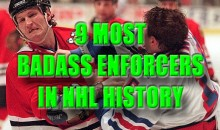 9 Most Badass Enforcers In NHL History