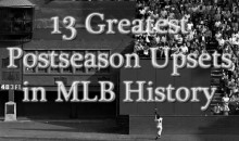 13 Greatest Postseason Upsets In MLB History