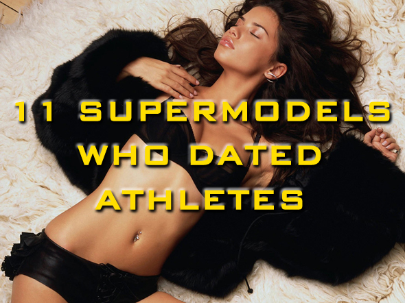supermodels who dated athletes