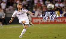 Top 10 Best MLS Goals of 2011 (Videos)