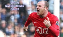 Top 10 Best Wayne Rooney Goals (Videos)