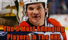 The 9 Most Annoying Players In The NHL