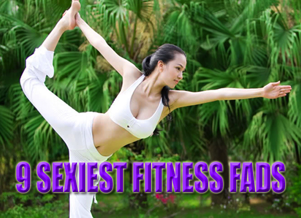 sexiest fitness fads