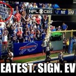 Tom Brady sits when he pees sign at buffalo bills game