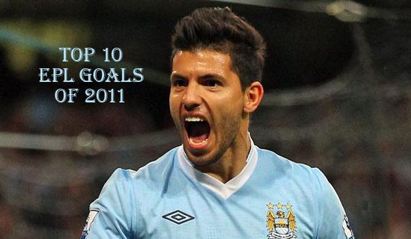Top10BestEPLGoalsof2011