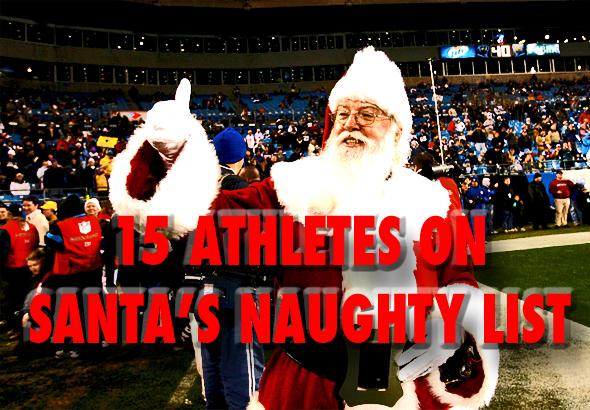 athletes on santa's naughty list 2011