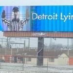 detroit lyin billboard