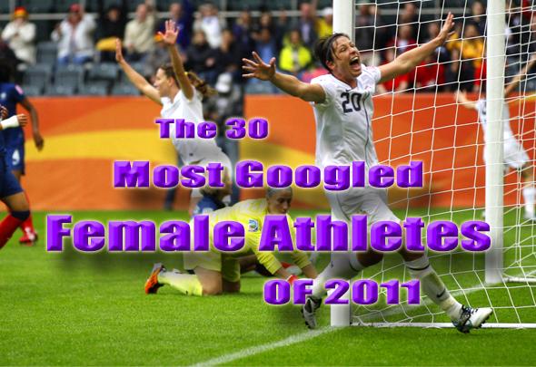 most googled female athletes of 2011