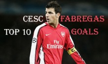 Top 10 Best Cesc Fabregas Goals (Videos)