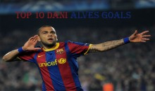 Top 10 Best Dani Alves Goals (Videos)