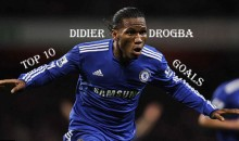 Top 10 Best Didier Drogba Goals (Videos)