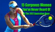 15 Gorgeous Women You've Never Heard Of At The 2012 Australian Open