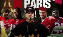 """Niners In Paris"" Is The New Anthem Of The San Francisco 49ers (Video)"