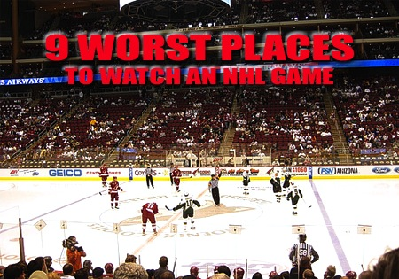 worst places to watch an nhl game