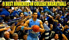 9 Best Rivalries In College Basketball (2012 Edition)