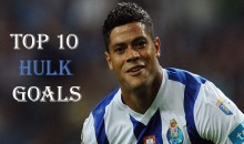 Top 10 Best Hulk Goals (Videos)