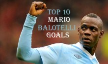 Top 10 Best Mario Balotelli Goals (Videos)