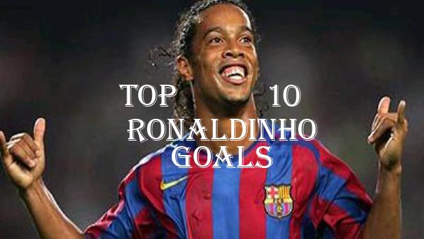 Top10BestRonaldinhoGoals