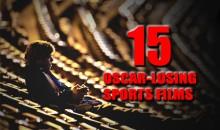15 Oscar-Losing Sports Films