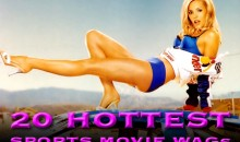 20 Hottest Sports Movie WAGs