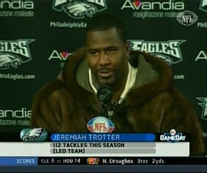 #17 jeremiah trotter fur coat