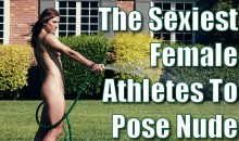 The Sexiest Female Athletes to Pose Nude