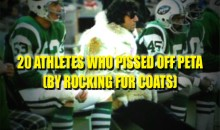 20 Athletes Who Pissed Off PETA (By Rocking Fur Coats)